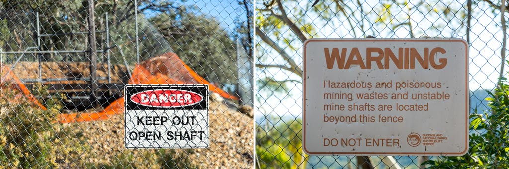 Waring and danger signs at the abandoned mines